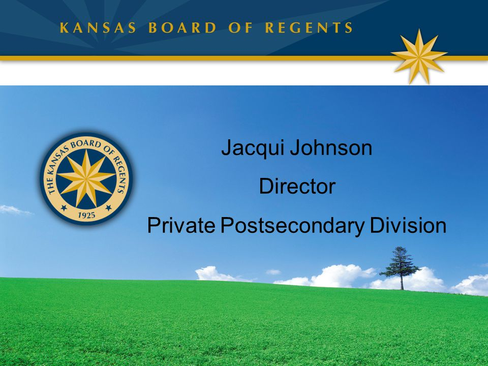 Jacqui Johnson Director Private Postsecondary Division