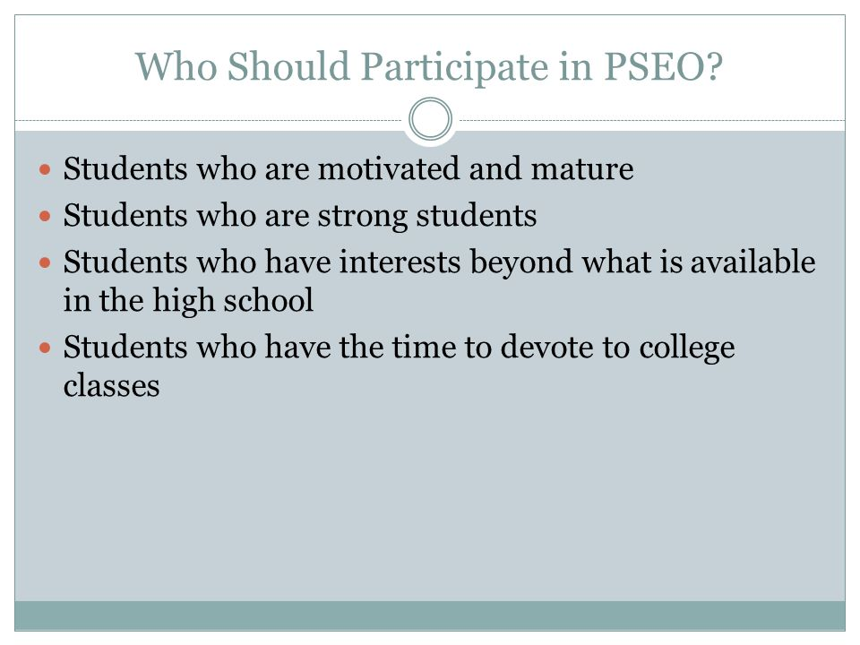 Who Should Participate in PSEO.