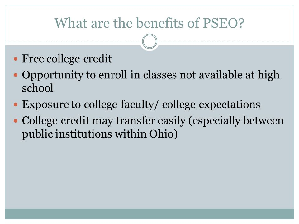 What are the benefits of PSEO.