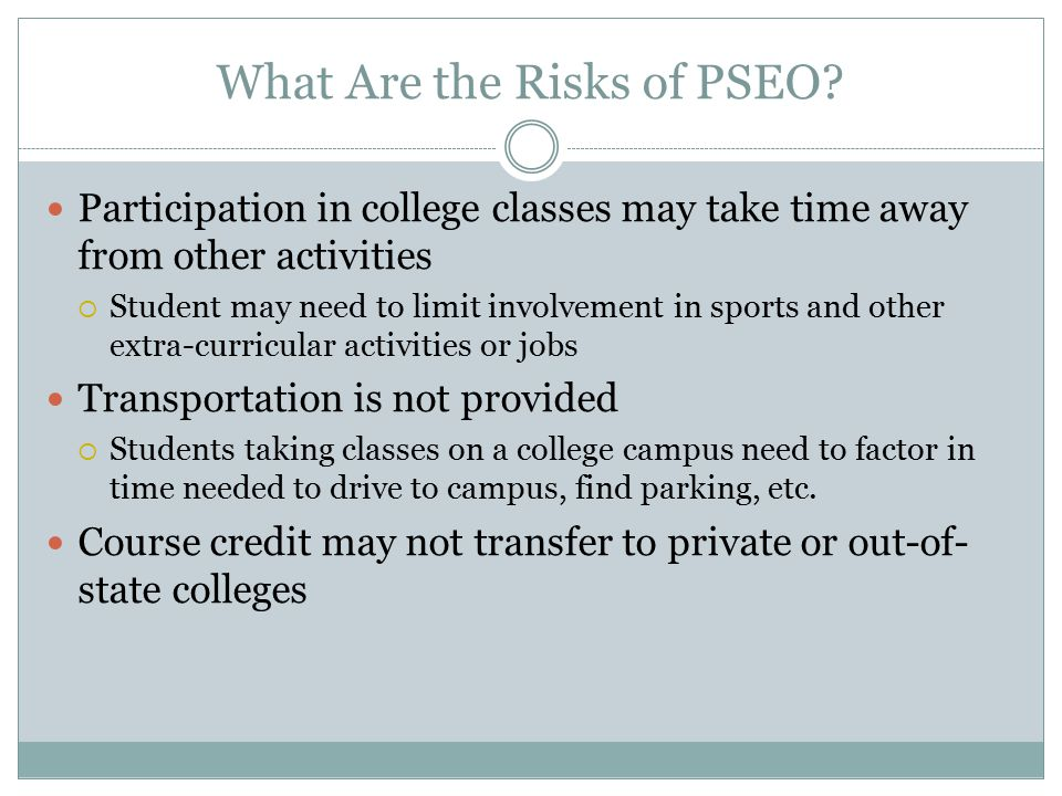 What Are the Risks of PSEO.