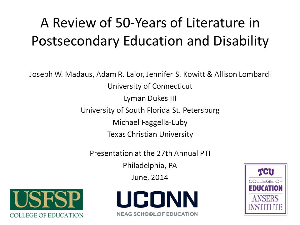 Sub Domains Faculty/Non-Disability Support Level Studies Campus staff development and training Campus staff knowledge, attitudes and beliefs (e.g., about students with disabilities) Campus staff practices Faculty development and training Faculty knowledge, attitudes and beliefs (e.g., about students with disabilities; about providing accommodations) Faculty teaching practices 12PTI 2014