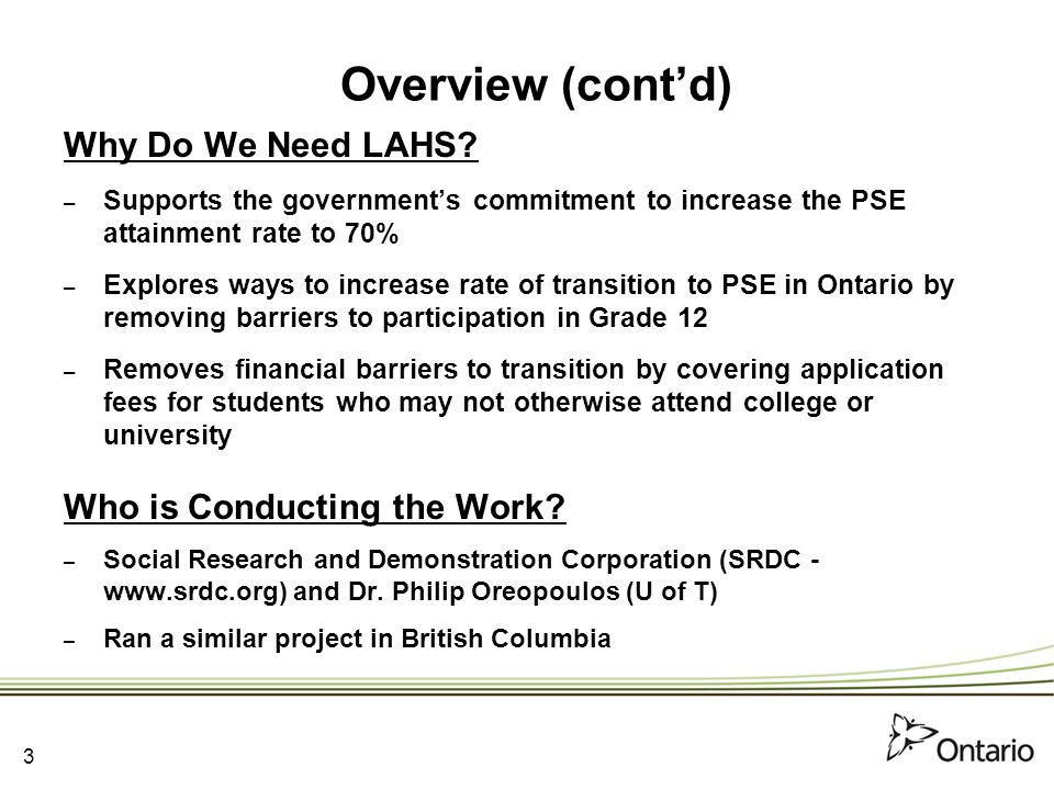 3 Overview (cont'd) Why Do We Need LAHS.