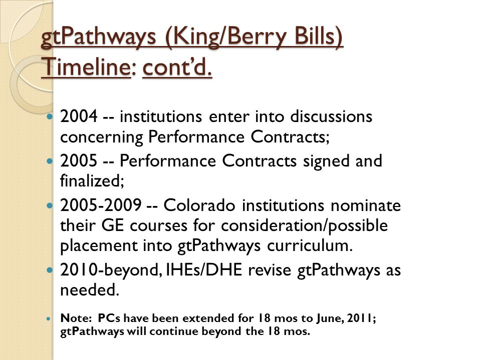 gtPathways (King/Berry Bills) Timeline: cont'd.