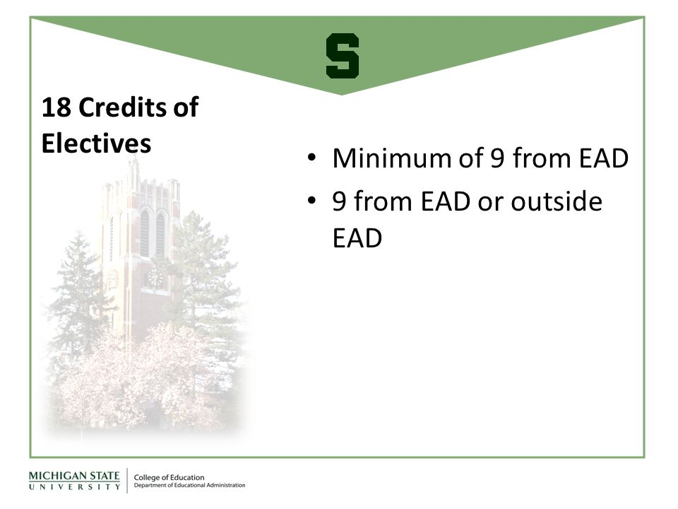 Minimum of 9 from EAD 9 from EAD or outside EAD 18 Credits of Electives