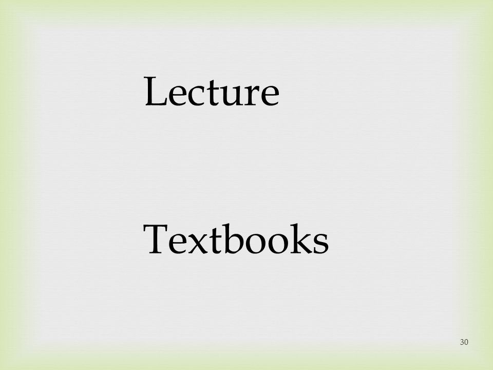 30 Lecture Textbooks