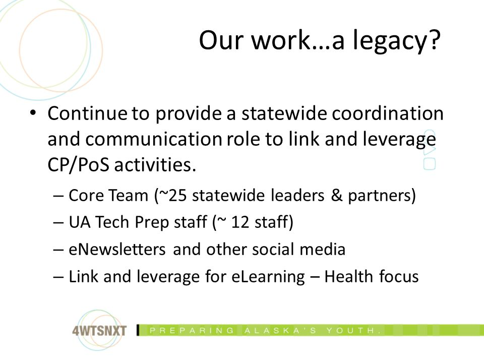 Continue to provide a statewide coordination and communication role to link and leverage CP/PoS activities.