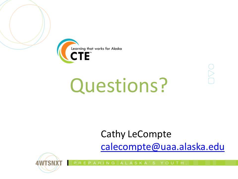 Questions Cathy LeCompte calecompte@uaa.alaska.edu