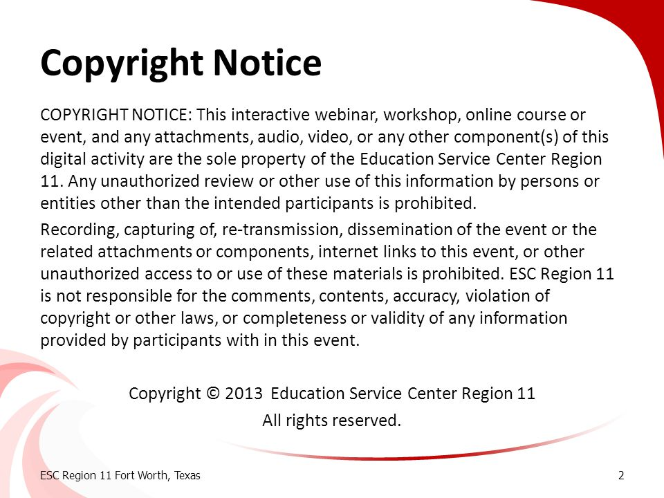 Copyright Notice COPYRIGHT NOTICE: This interactive webinar, workshop, online course or event, and any attachments, audio, video, or any other compone