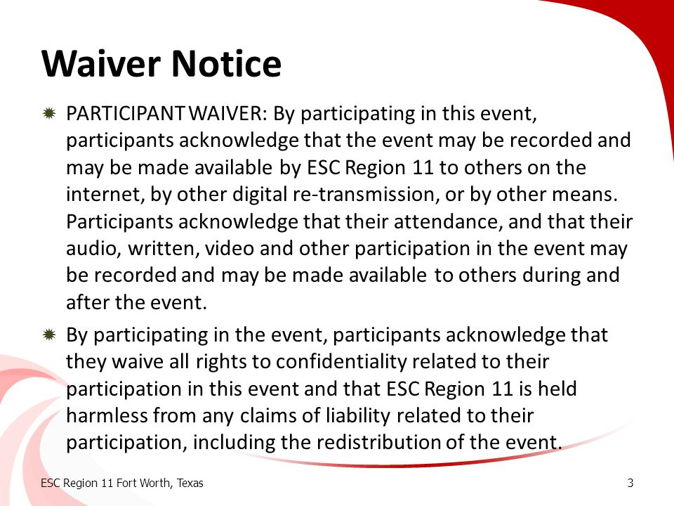 Waiver Notice  PARTICIPANT WAIVER: By participating in this event, participants acknowledge that the event may be recorded and may be made available