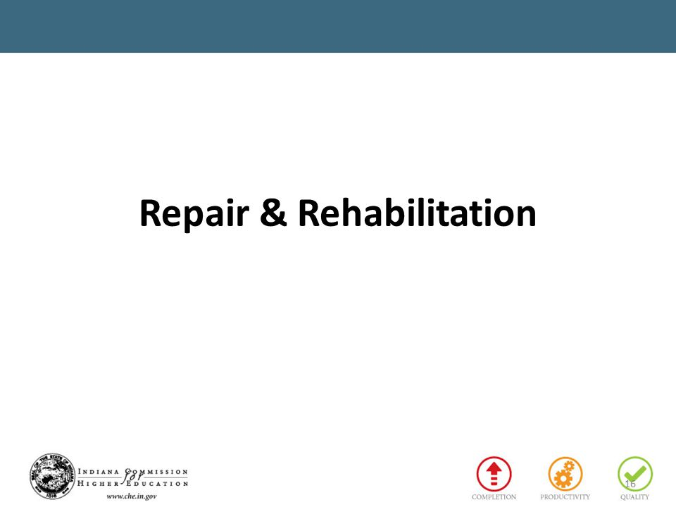 Repair & Rehabilitation 16