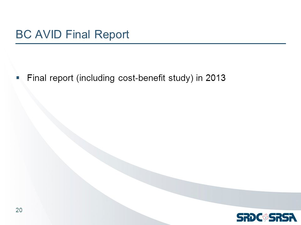 BC AVID Final Report  Final report (including cost-benefit study) in 2013 20