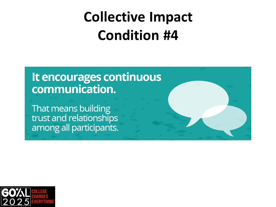 Collective Impact Condition #4