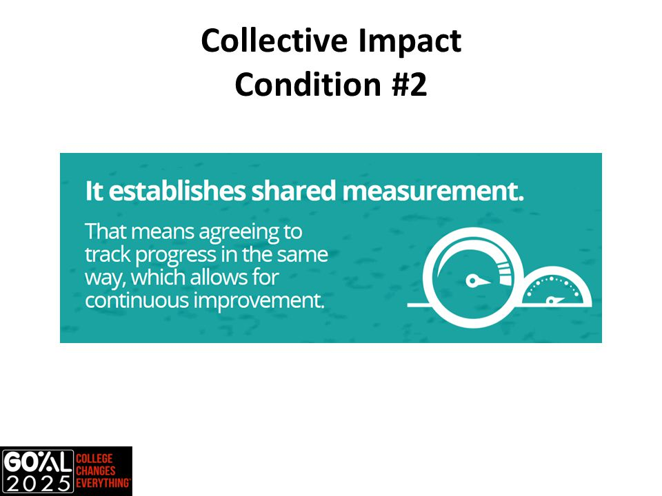 Collective Impact Condition #2