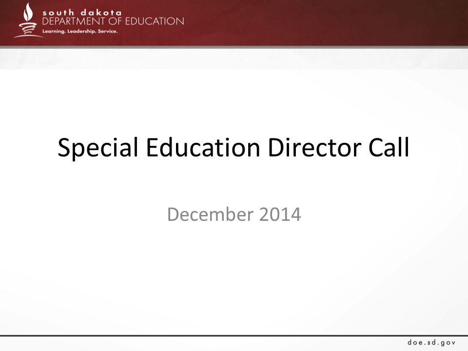 Special Education Director Call December 2014