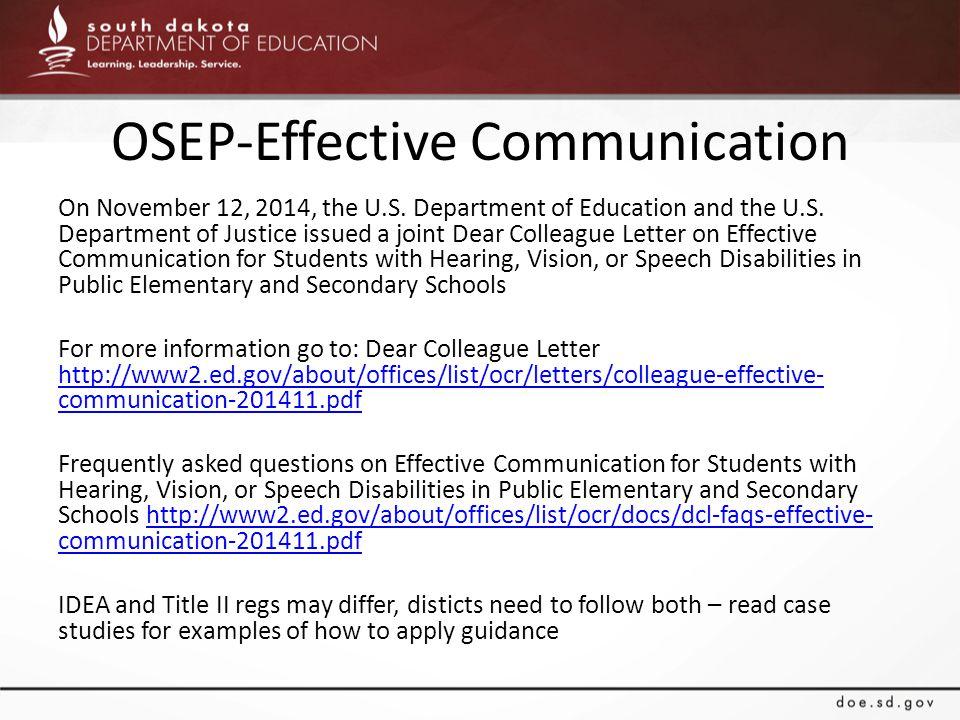 OSEP-Effective Communication On November 12, 2014, the U.S.