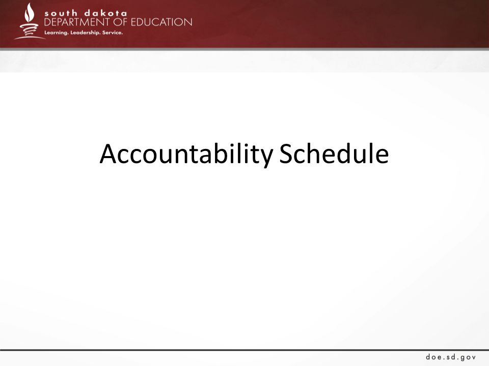 Accountability Schedule