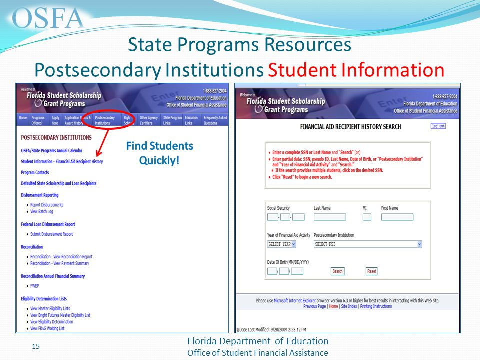 Florida Department of Education Office of Student Financial Assistance State Programs Resources Postsecondary Institutions Student Information 15
