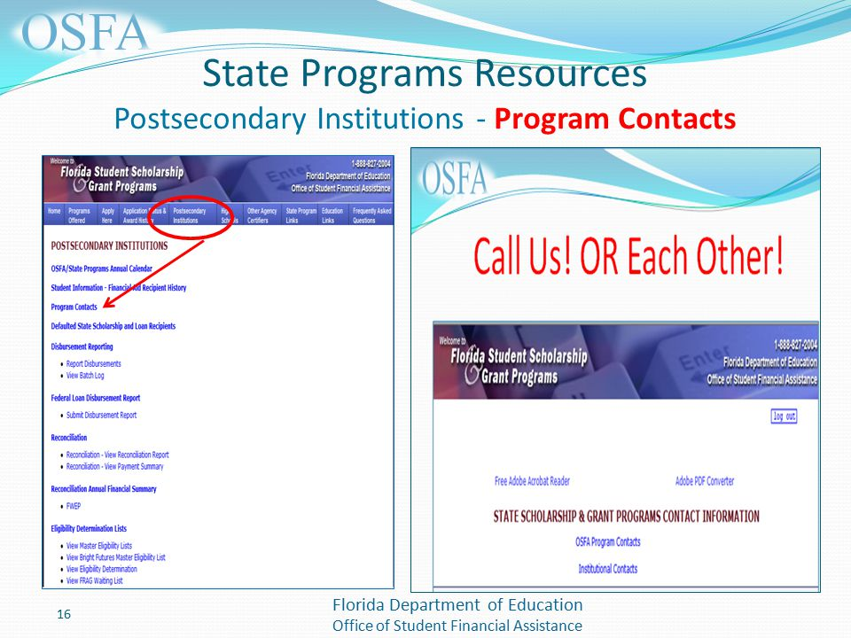Florida Department of Education Office of Student Financial Assistance State Programs Resources Postsecondary Institutions - Program Contacts 16