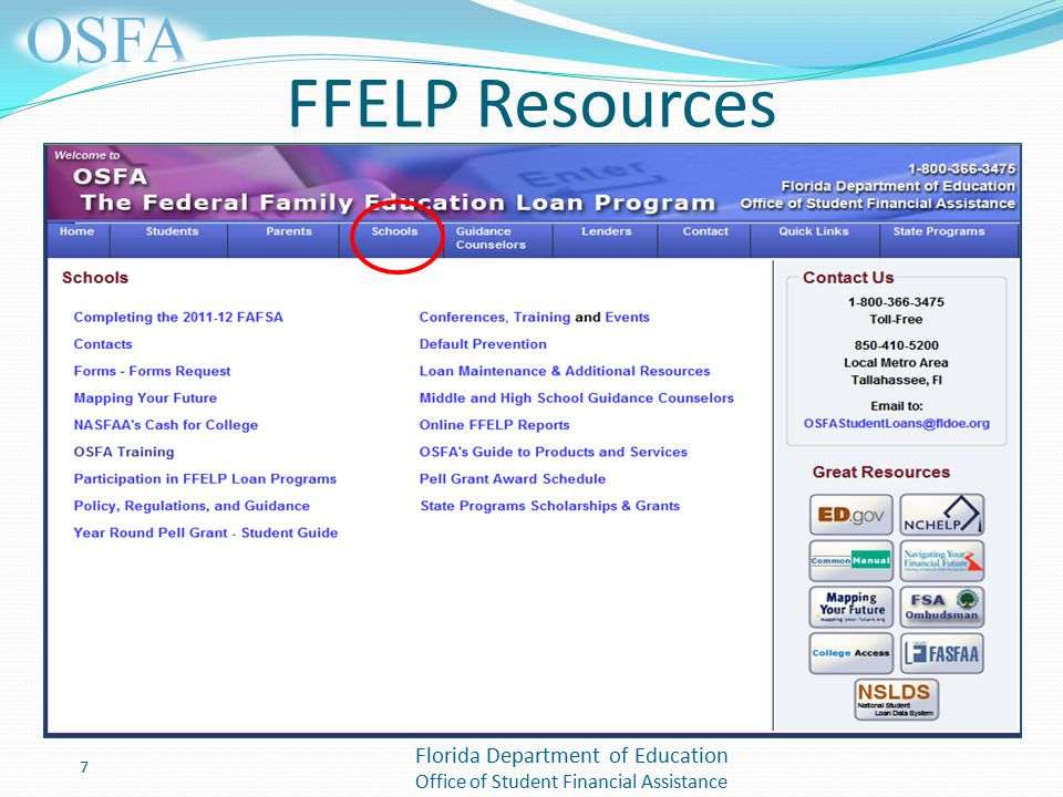 Florida Department of Education Office of Student Financial Assistance FFELP Resources 7