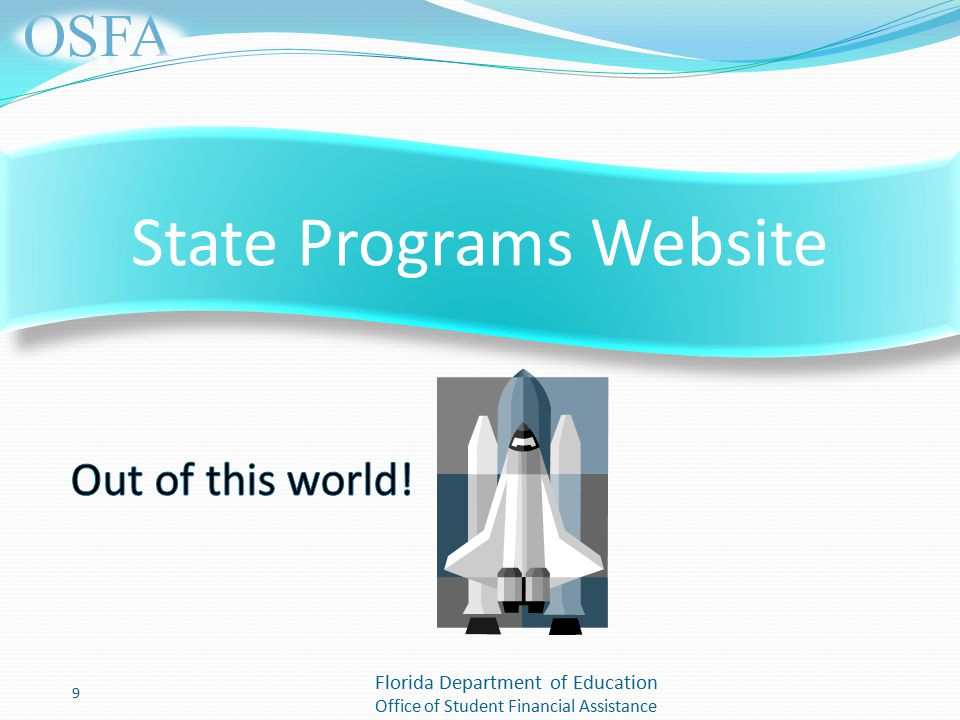 Florida Department of Education Office of Student Financial Assistance 9 State Programs Website