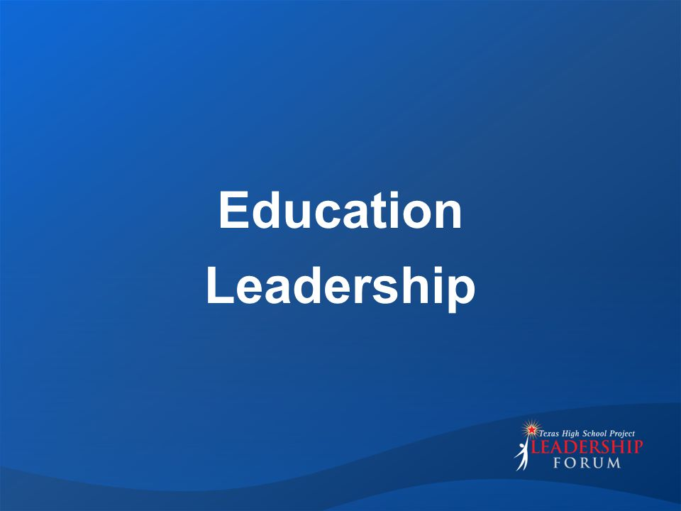 Education Leadership