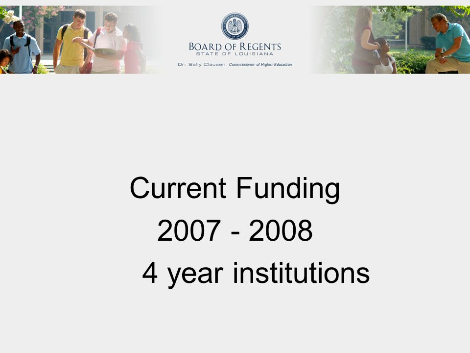 Current Funding 2007 - 2008 4 year institutions