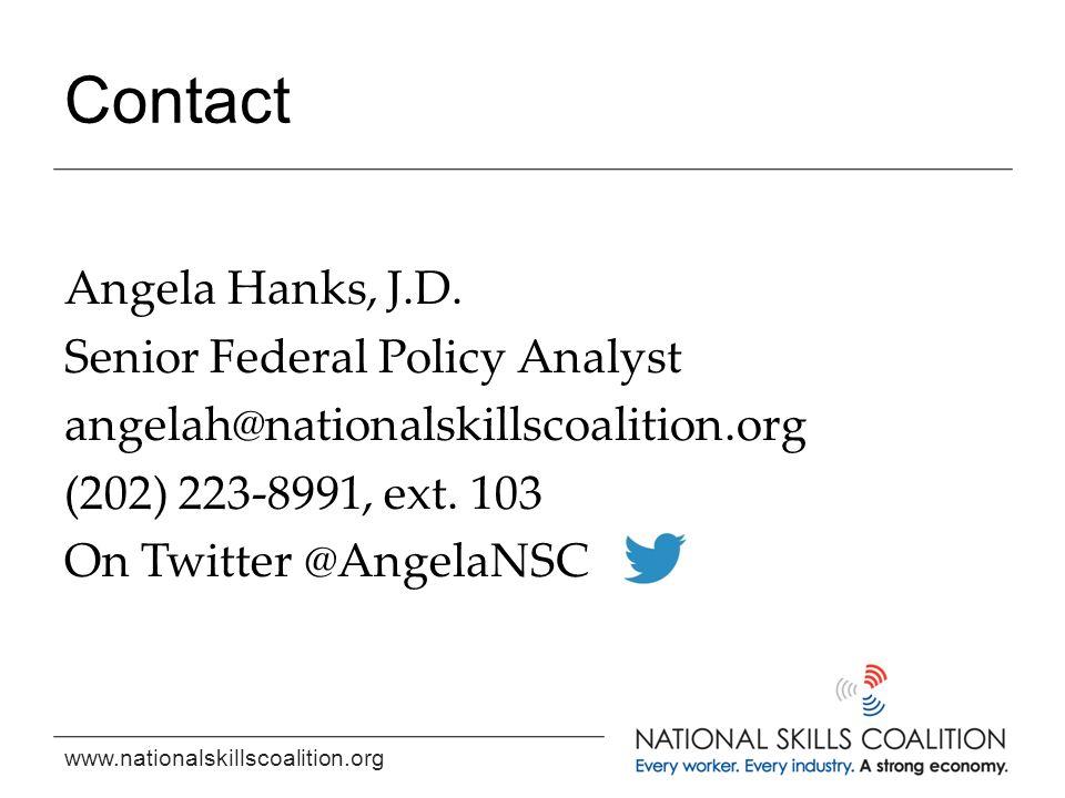 www.nationalskillscoalition.org Contact Angela Hanks, J.D.