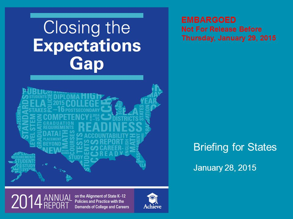 Briefing for States January 28, 2015 EMBARGOED Not For Release Before Thursday, January 29, 2015