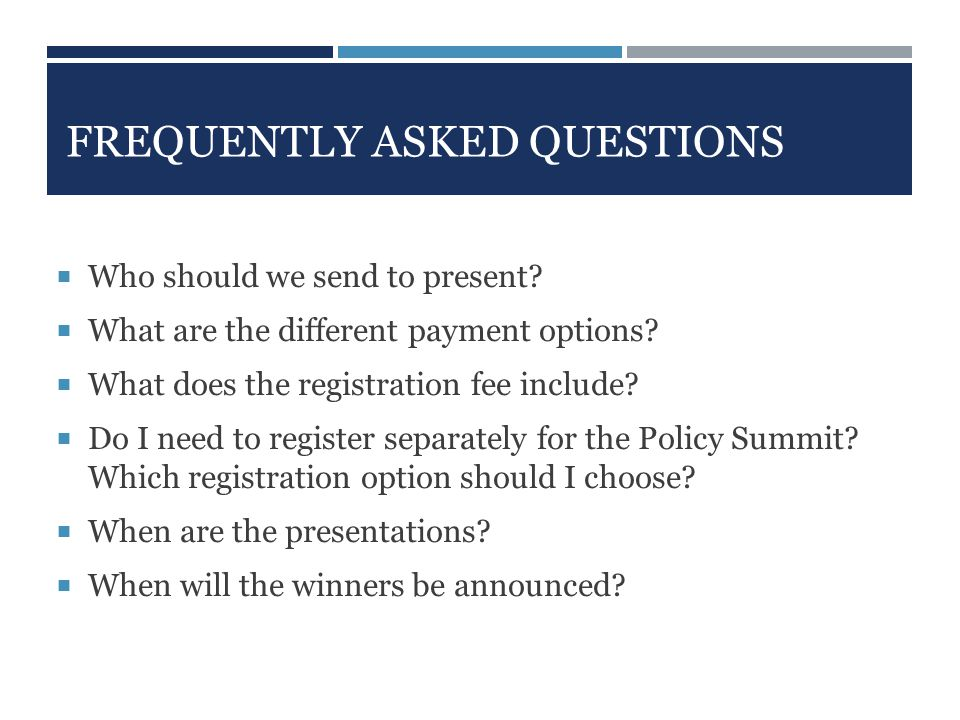 FREQUENTLY ASKED QUESTIONS  Who should we send to present.