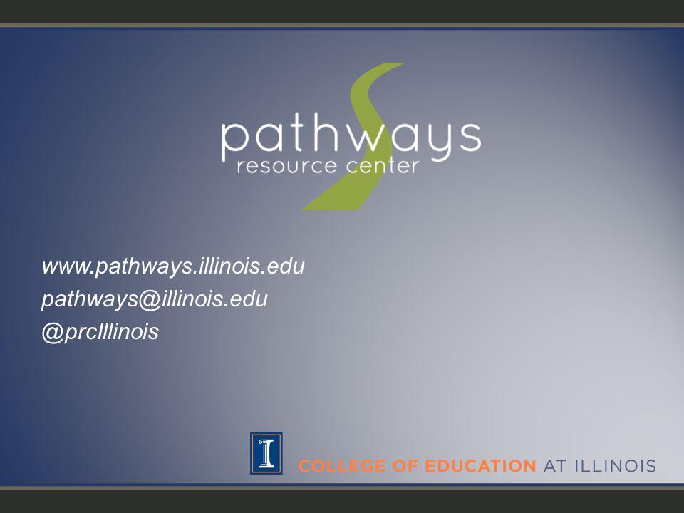 www.pathways.illinois.edu pathways@illinois.edu @prcIllinois