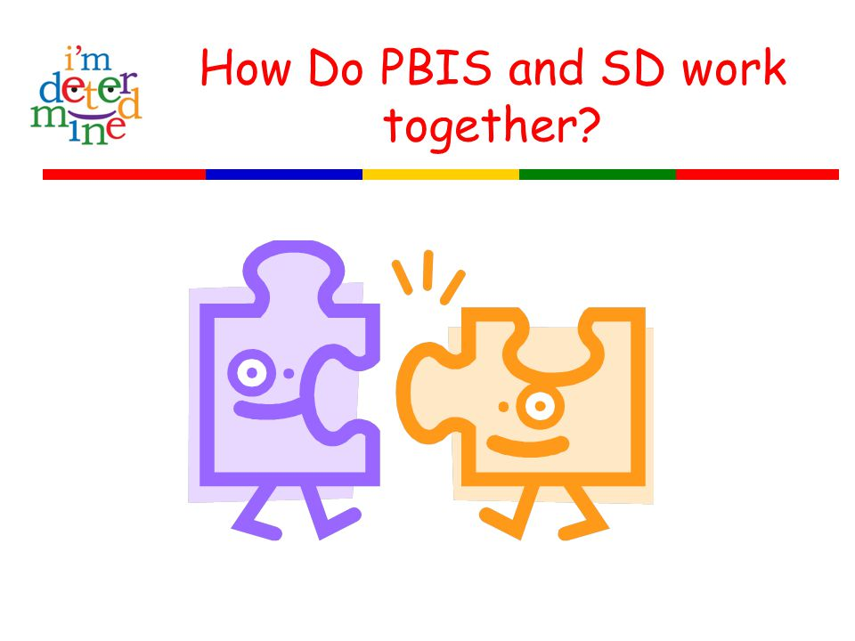 How Do PBIS and SD work together