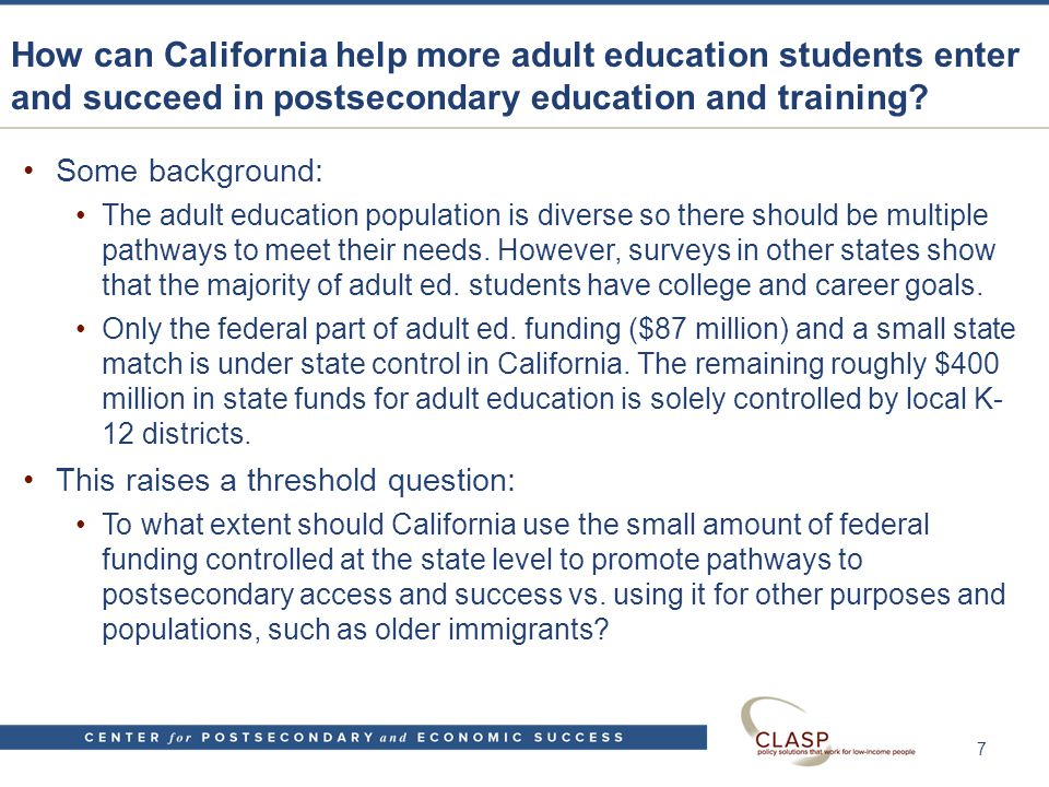Key tasks for California for increasing postsecondary access and success in adult ed.