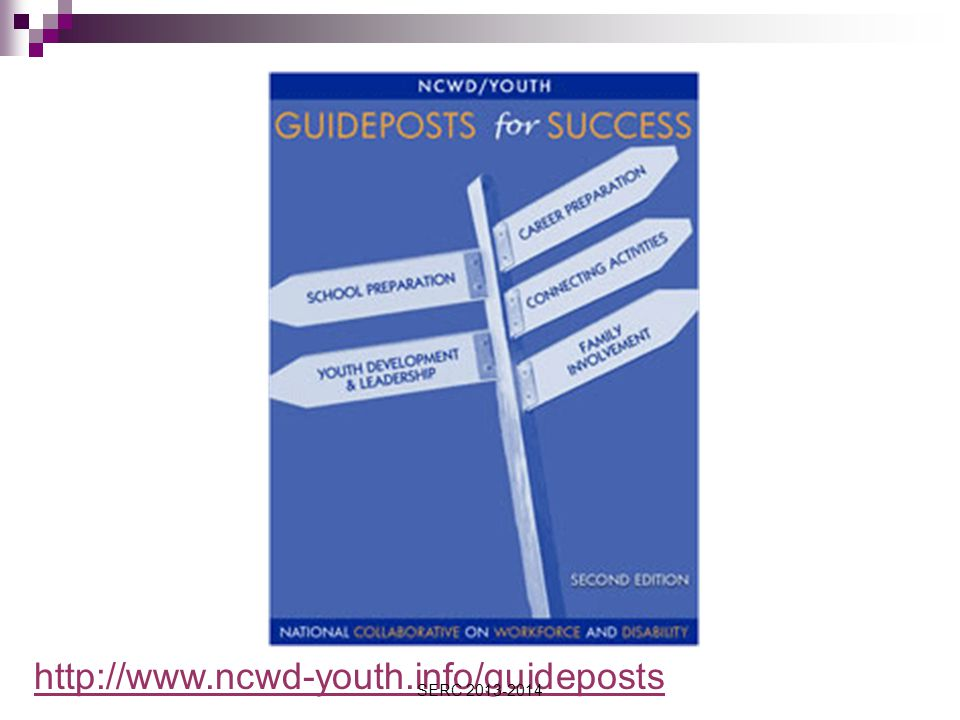 http://www.ncwd-youth.info/guideposts SERC 2013-2014