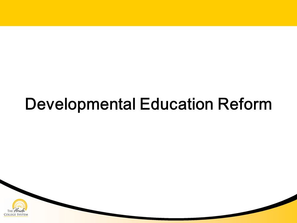 Developmental Education Reform