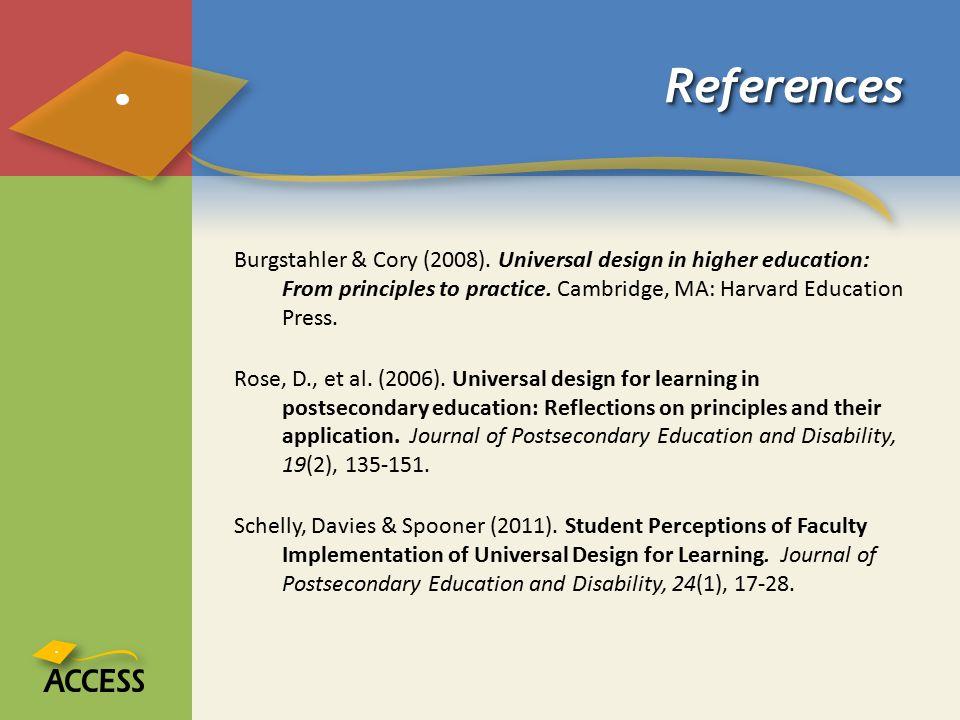 ReferencesReferences Burgstahler & Cory (2008).