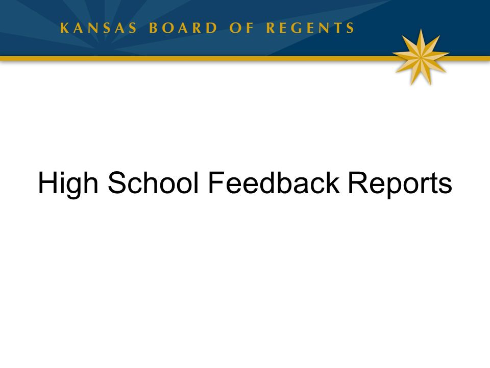 High School Feedback Reports