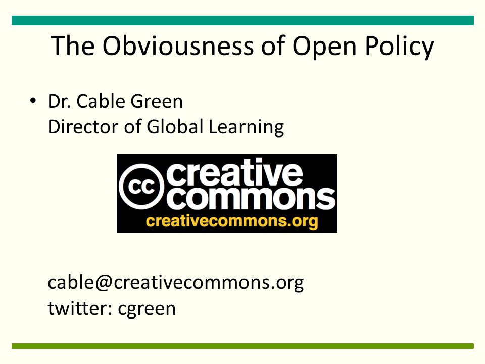 The Obviousness of Open Policy Dr.