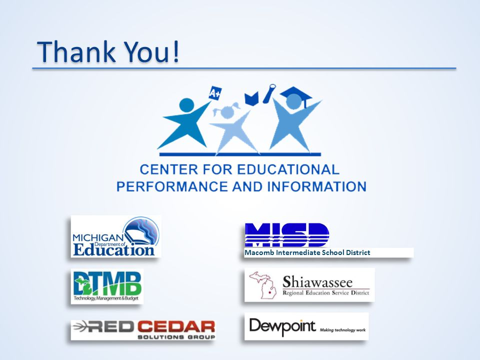 Thank You! Macomb Intermediate School District