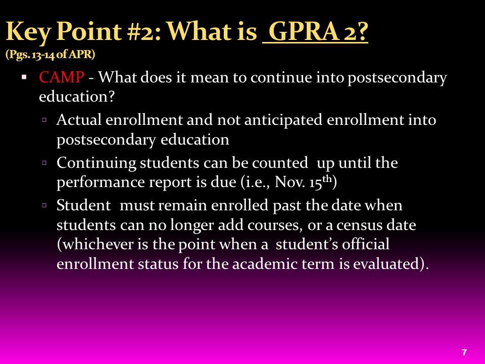 8 Key Point #2 : GPRA 2 Measure Definition HEP :  GPRA 2 Measure: The percentage of HEP General Educational Development (GED) attainers.