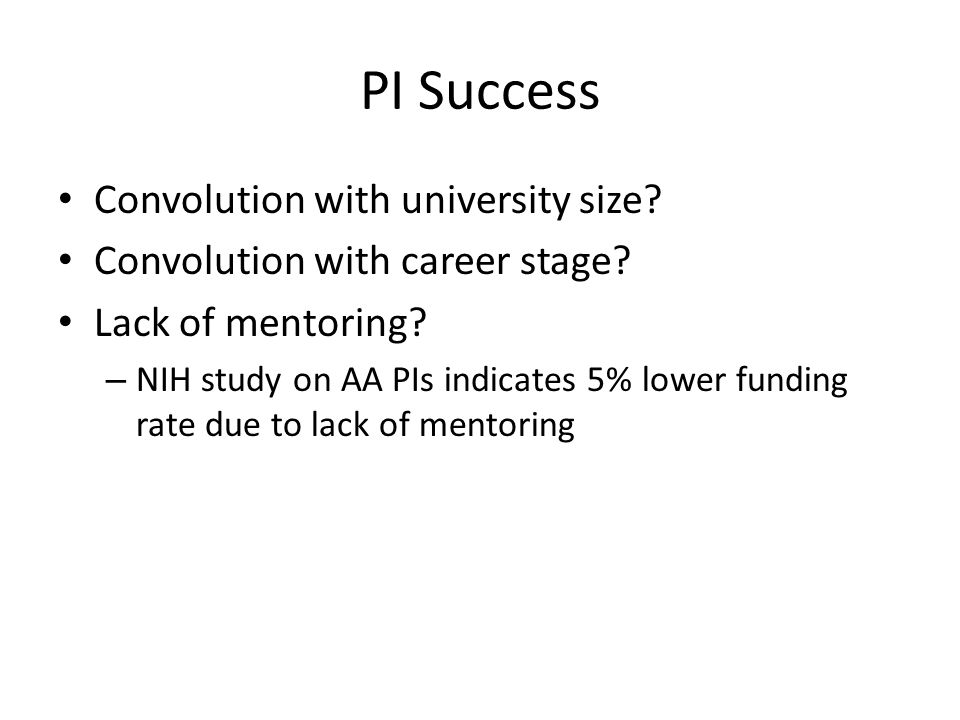 PI Success Convolution with university size.Convolution with career stage.