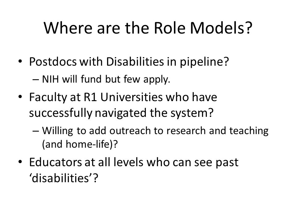 Where are the Role Models. Postdocs with Disabilities in pipeline.