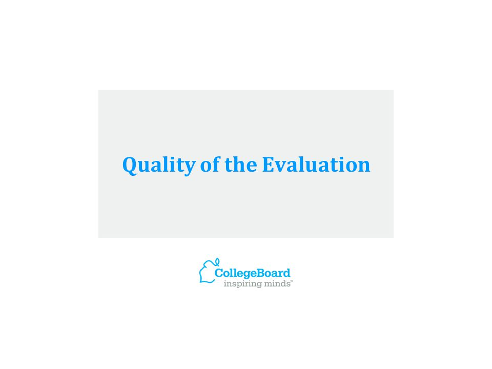 Quality of the Evaluation