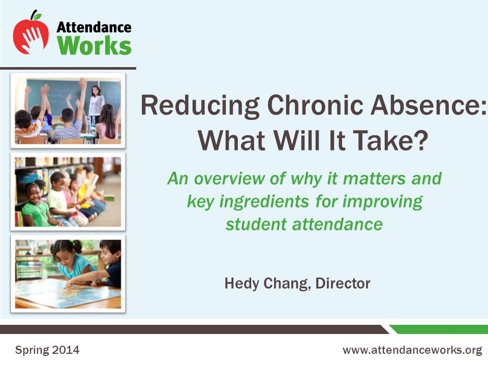 12 Multiple Years of Elementary Chronic Absence = Worse Middle School Outcomes Oakland Unified School District SY 2006-2012, Analysis By Attendance Works Chronic absence in 1 st grade is also associated with: Lower 6 th grade test scores Higher levels of suspension Years of Chronic Absence in Grades 1-5 Increase in probability of 6 th grade chronic absence Each year of chronic absence in elementary school is associated with a substantially higher probability of chronic absence in 6 th grade 5.9x 7.8x 18.0x