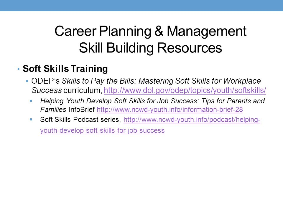Career Planning & Management Skill Building Resources Soft Skills Training  ODEP's Skills to Pay the Bills: Mastering Soft Skills for Workplace Succe