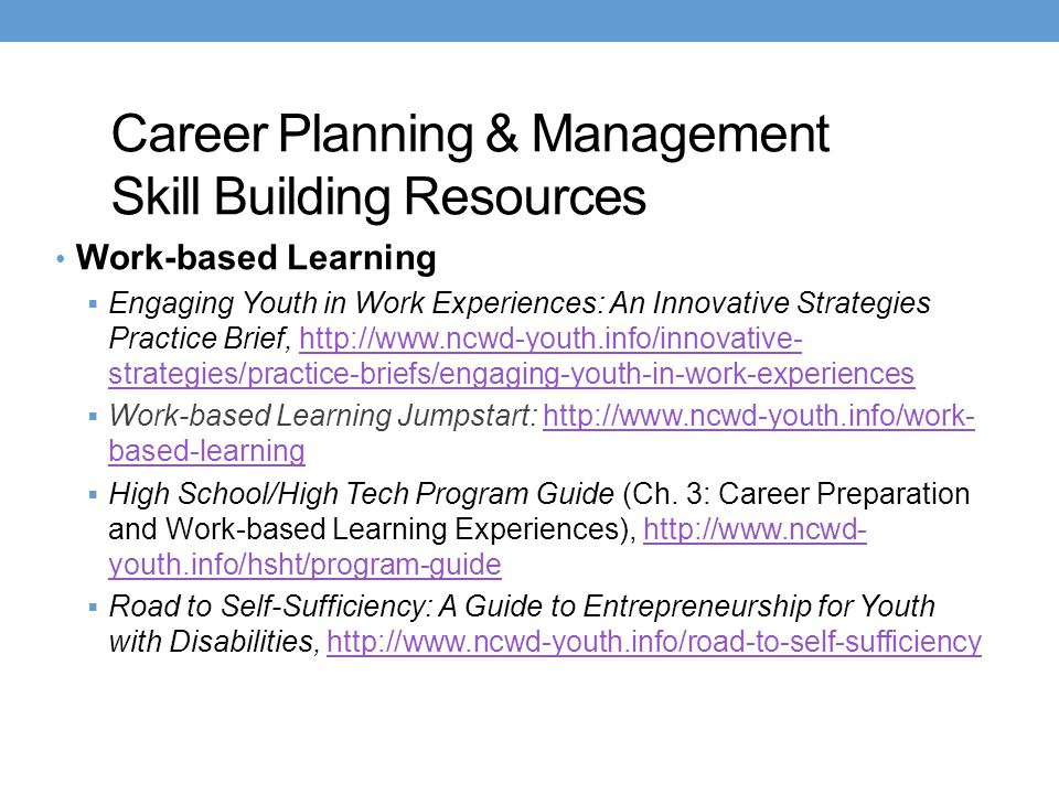 Career Planning & Management Skill Building Resources Work-based Learning  Engaging Youth in Work Experiences: An Innovative Strategies Practice Brie