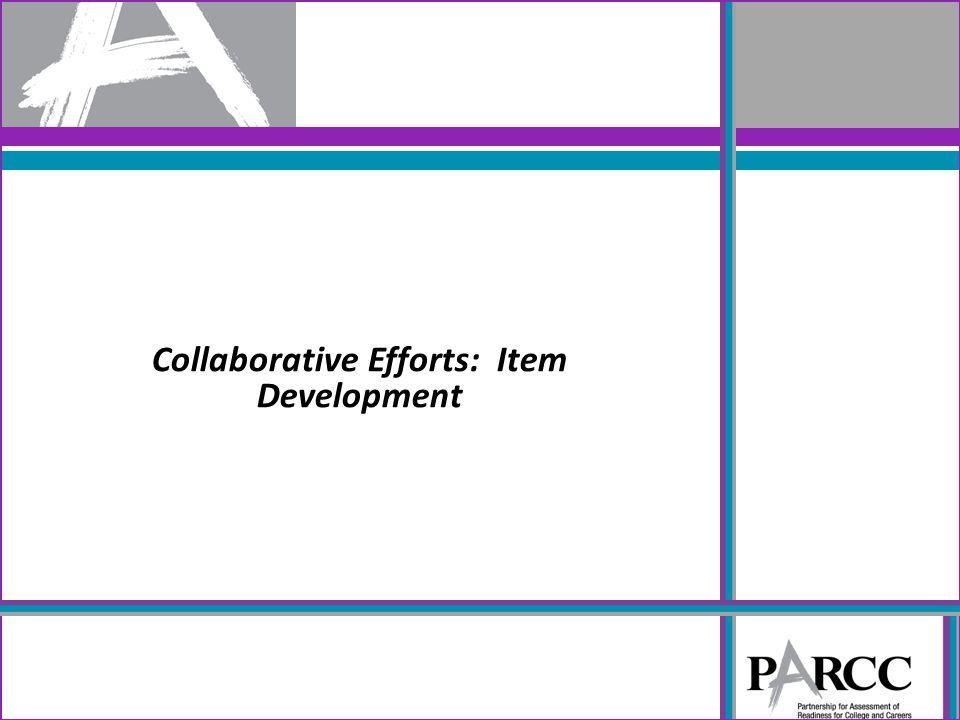 Collaborative Efforts: Item Development