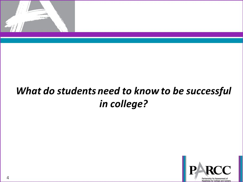 Key Advances of the Common Core 5 ANCHORED IN COLLEGE AND CAREER READINESS