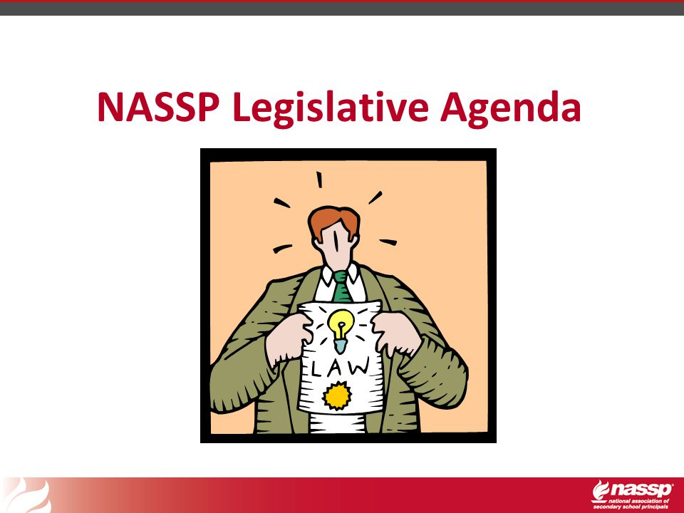 NASSP Legislative Agenda
