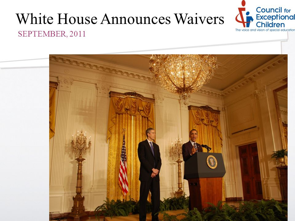 White House Announces Waivers SEPTEMBER, 2011