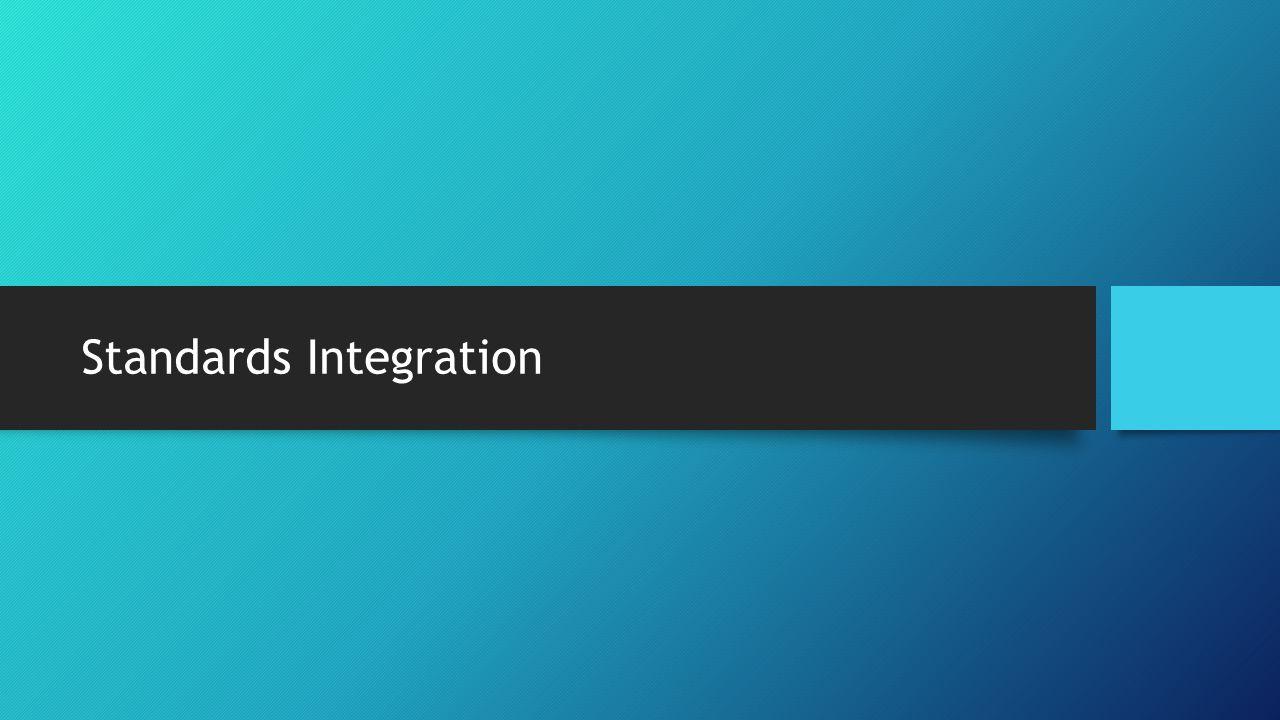Standards Integration